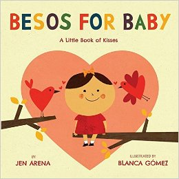 besos and kisses for bilingual babies in los angeles