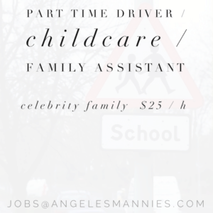 Driver Childcare Family Assistant - Angeles Mannies Staffing